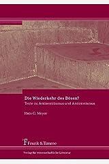 Die Wiederkehr des Bösen?: Texte zu Antisemitismus und Antizionismus (German Edition) Paperback