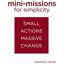 Mini-missions for Simplicity: small actions for massive change