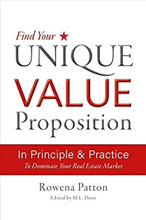 Find Your Unique Value Proposition, In Principle and Practice