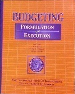 Budgeting: Formulation and Execution