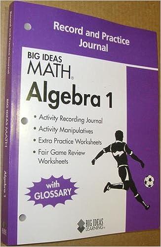 BIG IDEAS MATH Algebra 1: Record & Practice Journal: HOLT MCDOUGAL ...