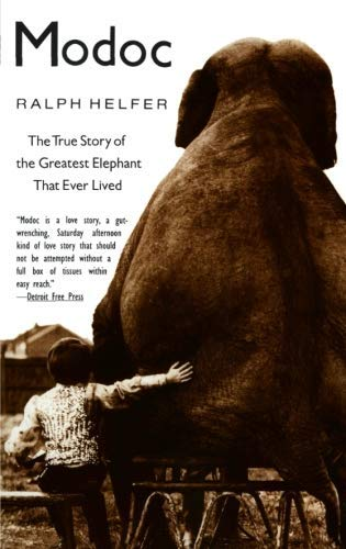 (Modoc - The True Story Of The Greatest Elephant That Ever Lived)