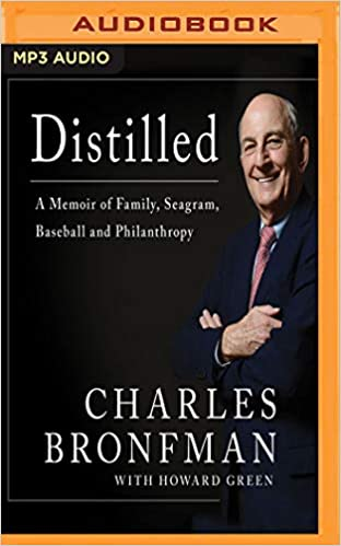 Distilled: A Memoir of Family, Seagram, Baseball, and Philanthropy