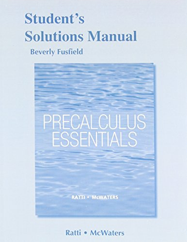 Student's Solutions Manual for Precalculus Essentials