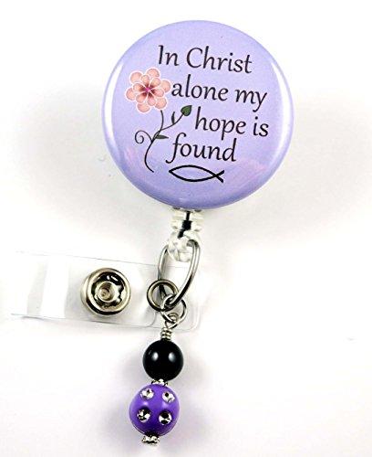 In Christ Alone My Hope is Found Purple Mylar - Nurse Badge Reel - Retractable ID Badge Holder - Nurse Badge - Badge Clip - Badge Reels - Pediatric - RN - Name Badge Holder