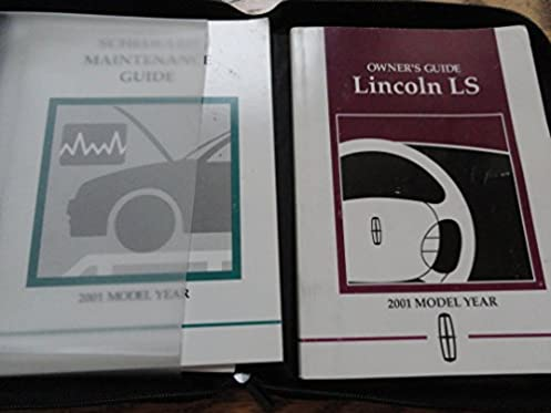 2001 lincoln ls owners manual lincoln amazon com books rh amazon com 2005 lincoln ls owners manual lincoln ls owners manual 2001