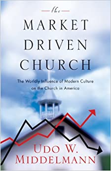 The Market Driven Church