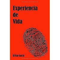 Experiencia de Vida (Spanish Edition)