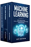 Machine Learning : 3 Books in 1 Front Cover