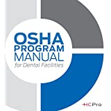OSHA Program Manual for Dental Facilities
