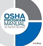 OSHA Program Manual for Dental Facilities