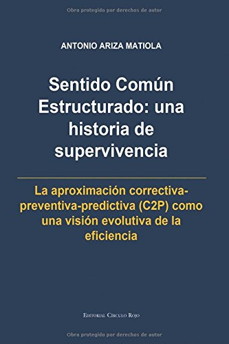 Descargar Libro Sentido Común Estructurado: Una Historia De Supervivencia Antonio Ariza Matiola