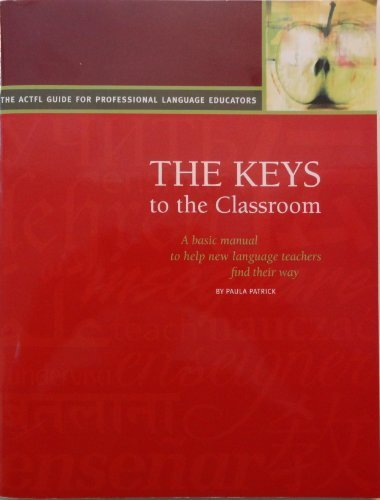 Download Keys to the Classroom A Basic Manual to Help New Language Teachers Find Their Way pdf