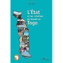 L'Etat et les relations de travail au Togo