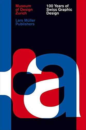 100 Years of Swiss Graphic Design by Ingramcontent