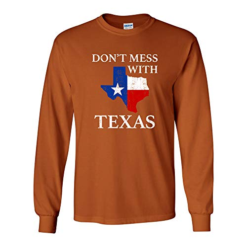 - UGP Campus Apparel Don't Mess with Texas - Funny Texan Lone Star State American Long Sleeve T Shirt - Medium - Texas Orange