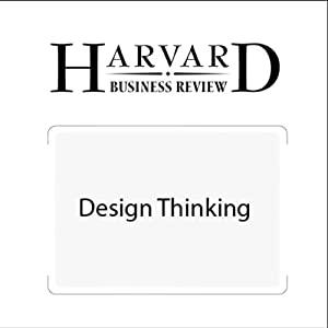 Design Thinking (Harvard Business Review) Periodical