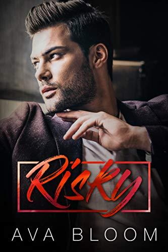 Risky: A Bad Boy Mafia Romance
