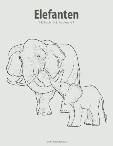 Elefanten-Malbuch für Erwachsene 1: Volume 1: Amazon.co.uk: Nick ...
