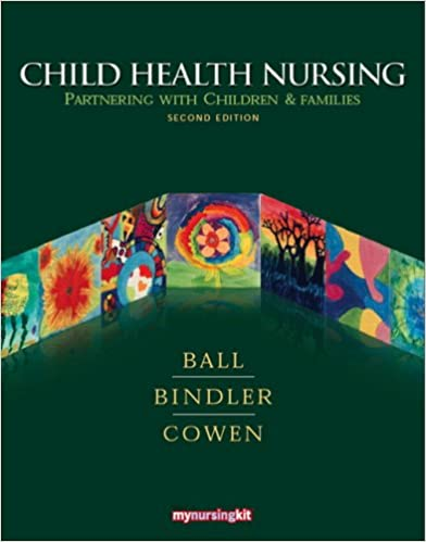 510ed8006c9 Child Health Nursing  Partnering with Children and Families (2nd Edition)  2nd Edition
