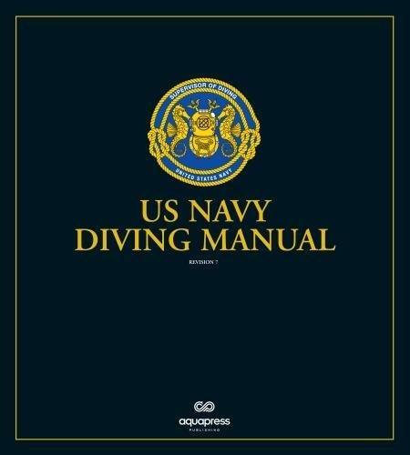 The US Navy Diving Manual: Revision 7 (Us Navy Diving Manual)