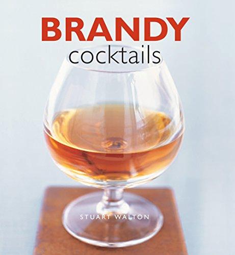 Brandy Cocktails by Stuart Walton