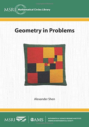 Download Geometry in Problems (MSRI Mathematical Circles Library) PDF