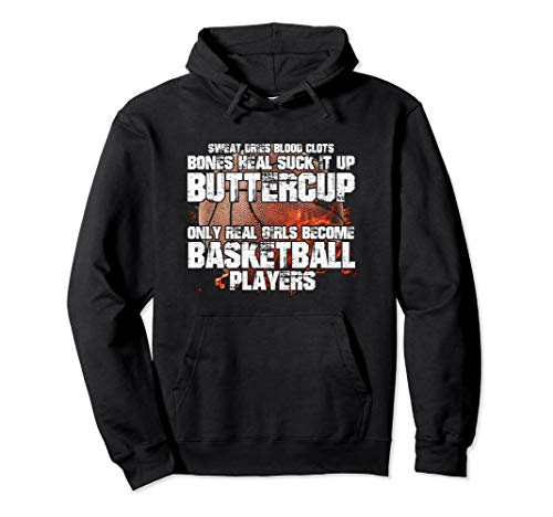Only Real Girls Become Basketball Players Funny Hoodie Gift