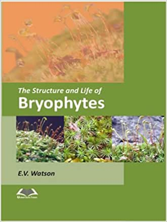 Structure and Life of Bryophytes