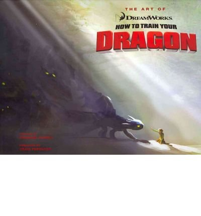 (The Art of How to Train Your Dragon) By Miller-Zarneke, Tracey (Author) Hardcover on (03 , 2010)