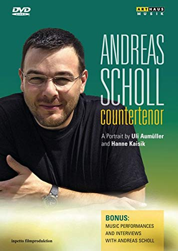 Andreas Scholl: Countertenor - A Portrait (The Best Of Andreas Scholl)