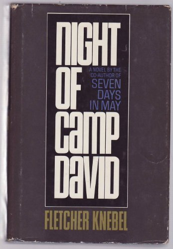 Night Of Camp David by Fletcher Knebel