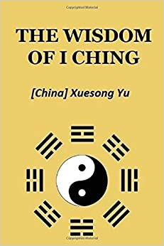 The Wisdom of I Ching