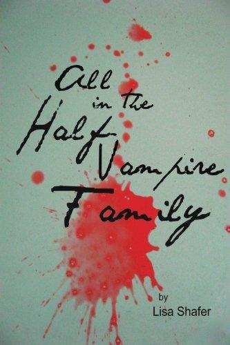 All In The Half-Vampire Family (Volume 2) pdf