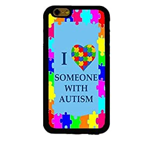 """Autism Awareness I Love Someone With Autism Colorful Custom Shockproof Rubber Case By S and S Accessories(TM) for iPhone 6 4.7"""""""