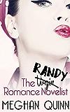 The Randy Romance Novelist