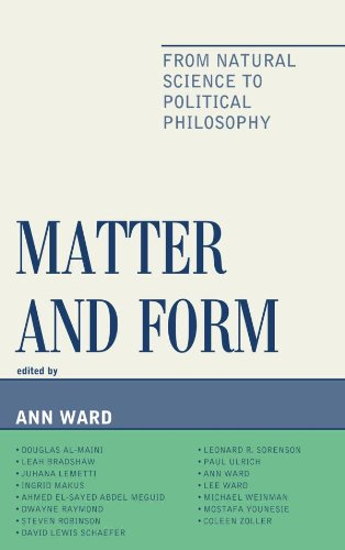 Download Matter and Form: From Natural Science to Political Philosophy Pdf