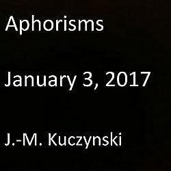 Aphorisms: January 3, 2017