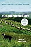 Modern Dispatches from an Ancient Landscape The Shepherd's Life (Hardback) - Common