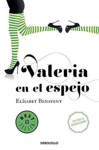 Valeria En El Espejo. Saga Valeria 2