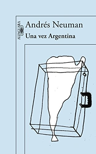 Amazon.com: Una vez Argentina (Spanish Edition) eBook: Andrés ...