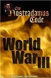 The Nostradamus Code, Michael Rathford, 0977634108