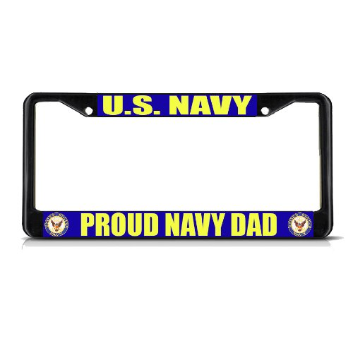 Fastasticdeals U.S. Navy Proud Navy DAD Black Metal Heavy Duty License Plate Frame Tag Border