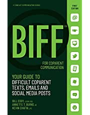 BIFF for CoParent Communication: Your Guide to Difficult Texts, Emails, and Social Media Posts
