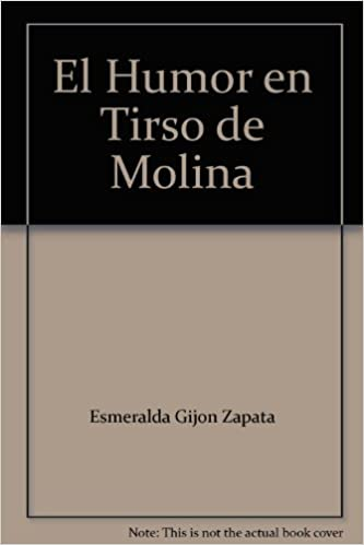 Amazon.com: El Humor en Tirso de Molina: Esmeralda Gijon ...