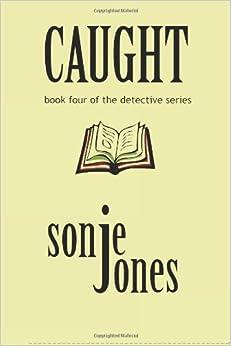 Caught: The Detective Series: Volume 4