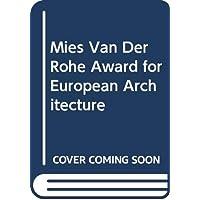 Mies Van Der Rohe Award for European Architecture