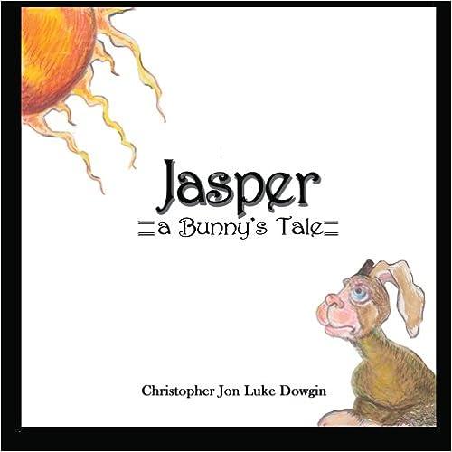 Jasper: A Bunny's Tale
