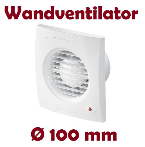 Badlüfter Lüfter Wandlüfter Ventilator WC Bad Küche leise Ø 100 mm ...