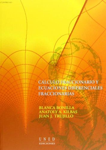 Descargar Libro Cálculo Fraccionario Y Ecuaciónes Diferenciales Fraccionarias Blanca Bonilla Paz